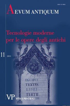 AEVUM ANTIQUUM - 2011 - 11. Tecnologie moderne per le opere degli antichi