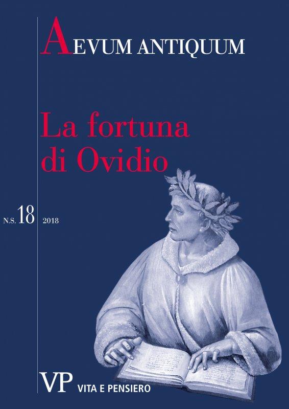 Sic me coluere minores. La fortuna di Ovidio. Università Cattolica del Sacro Cuore - Milano, 15-16 novembre 2018. Presentazione
